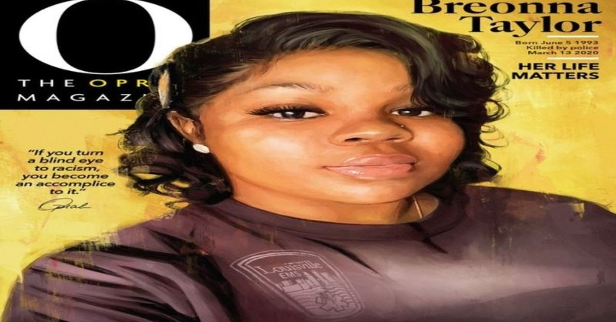 Oprah Winfrey Honors Breonna Taylor And Calls For Justice As Taylor Is On Cover Of Oprah Magazine