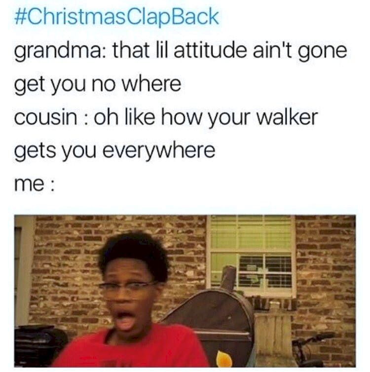 Christmas Clapbacks.16 Sizzling Clapbacks For A Very Savage Christmas