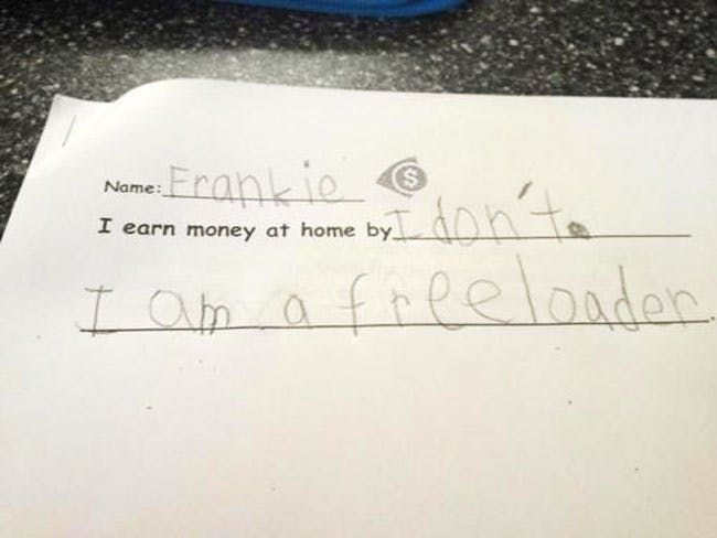Frankie keeps it simple by saying I am a freeloader